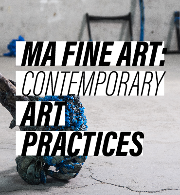 MA in Fine Art_Contemporary Art Practices